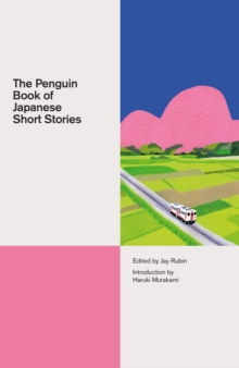 The Penguin Book of Japanese Short Stories, Hardback Book