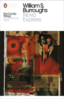 Nova Express : The Restored Text, Paperback / softback Book