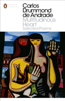 Multitudinous Heart : Selected Poems, Paperback Book
