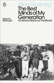 The Best Minds of My Generation : A Literary History of the Beats, Paperback Book
