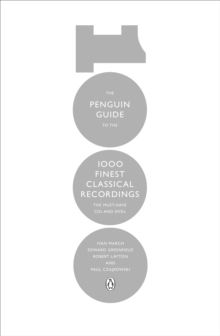 The Penguin Guide to the 1000 Finest Classical Recordings : The Must-Have CDs and DVDs, EPUB eBook