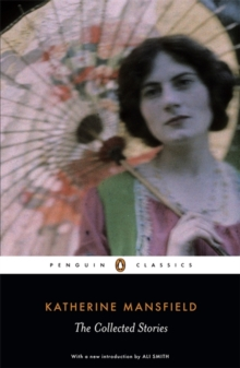 The Collected Stories of Katherine Mansfield, Paperback / softback Book