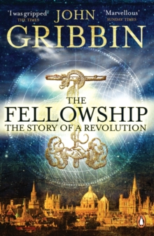 The Fellowship : The Story of a Revolution, EPUB eBook