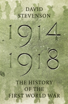 1914-1918 : The History of the First World War, EPUB eBook