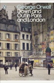 Down and Out in Paris and London, EPUB eBook