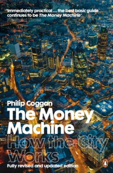 The Money Machine : How the City Works, EPUB eBook