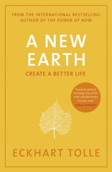 82e701283e34c0 A New Earth   The LIFE-CHANGING follow up to The Power of Now.  An  otherworldly genius  Chris Evans  BBC Radio 2 Breakfast Show EPUB