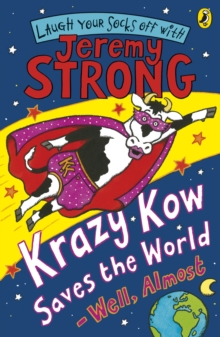 Krazy Kow Saves the World - Well, Almost, EPUB eBook