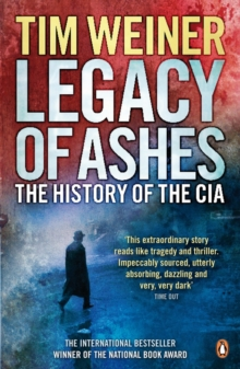 Legacy of Ashes : The History of the CIA, EPUB eBook