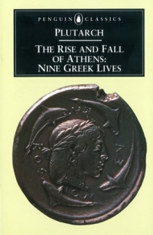 The Rise and Fall of Athens : Nine Greek Lives, EPUB eBook