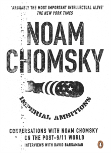 Imperial Ambitions : Conversations with Noam Chomsky on the Post 9/11 World, EPUB eBook