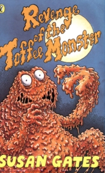 Revenge of the Toffee Monster, EPUB eBook