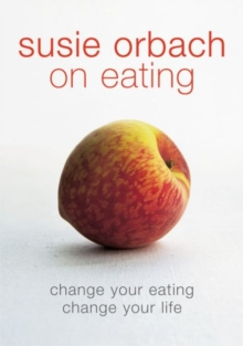 Susie Orbach on Eating, EPUB eBook