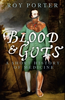 Blood and Guts : A Short History of Medicine, EPUB eBook
