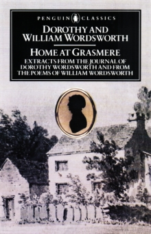 Home at Grasmere : Extracts from the Journal of Dorothy Wordsworth and from the Poems of William Wordsworth, EPUB eBook