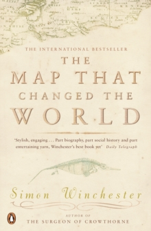 The Map That Changed the World : A Tale of Rocks, Ruin and Redemption, EPUB eBook