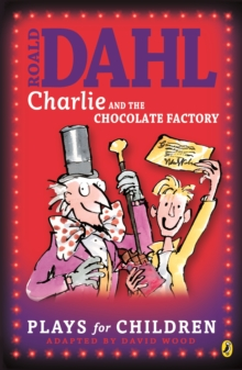 Charlie and the Chocolate Factory : Plays for Children, EPUB eBook
