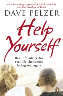 Help Yourself : Real-life Advice for Real-life Challenges Facing Teenagers, EPUB eBook
