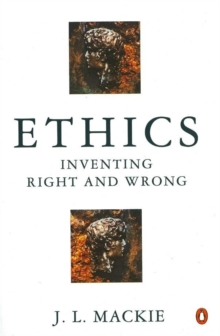 Ethics : Inventing Right and Wrong, EPUB eBook