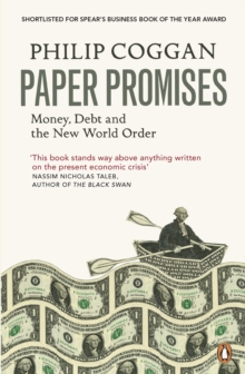 Paper Promises : Money, Debt and the New World Order, EPUB eBook