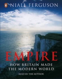 Empire : How Britain Made the Modern World, eAudiobook MP3 eaudioBook