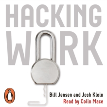 Hacking Work : Breaking Stupid Rules for Smart Results, eAudiobook MP3 eaudioBook