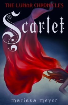 Scarlet (The Lunar Chronicles Book 2), EPUB eBook