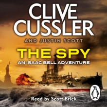 The Spy : Isaac Bell #3, eAudiobook MP3 eaudioBook