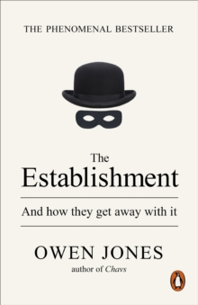 The Establishment : And how they get away with it, EPUB eBook