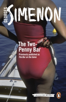 The Two-Penny Bar : Inspector Maigret #11, EPUB eBook