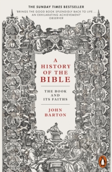 A History of the Bible : The Book and Its Faiths, Paperback / softback Book