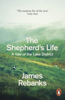 The Shepherd's Life : A Tale of the Lake District, Paperback Book