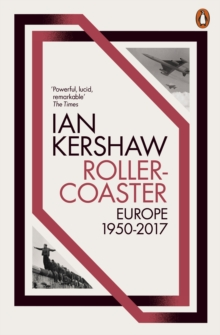 Roller-Coaster : Europe, 1950-2017, Paperback / softback Book