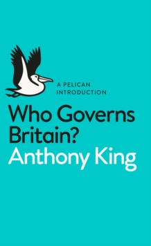 Who Governs Britain?, Paperback / softback Book