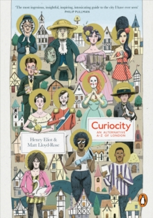Curiocity : An Alternative A-Z of London, Paperback / softback Book