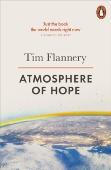 Atmosphere of Hope : Solutions to the Climate Crisis, Paperback / softback Book
