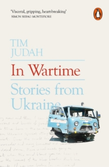In Wartime : Stories from Ukraine, Paperback / softback Book