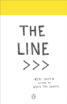 The Line : An Adventure into the Unknown, Paperback Book