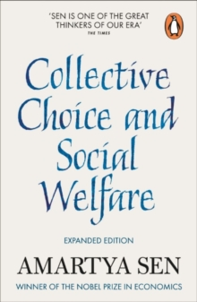Collective Choice and Social Welfare : Expanded Edition, Paperback / softback Book