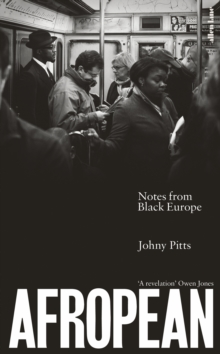 Afropean : Notes from Black Europe, Hardback Book