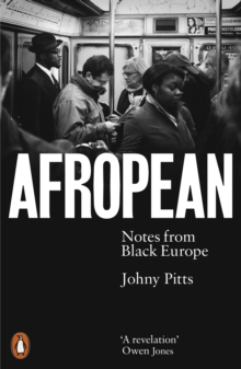 Afropean : Notes from Black Europe, EPUB eBook