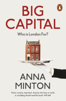 Big Capital : Who Is London For?, Paperback Book