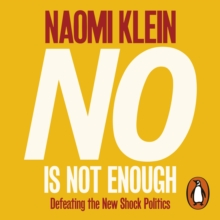 No Is Not Enough : Defeating the New Shock Politics, eAudiobook MP3 eaudioBook