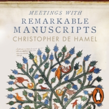 Meetings with Remarkable Manuscripts, eAudiobook MP3 eaudioBook