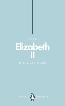 Elizabeth II (Penguin Monarchs) : The Steadfast, Paperback / softback Book