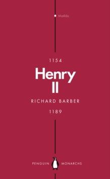 Henry II (Penguin Monarchs) : A Prince Among Princes, Paperback / softback Book
