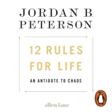 12 Rules for Life : An Antidote to Chaos, eAudiobook MP3 eaudioBook
