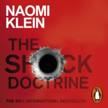 The Shock Doctrine : The Rise of Disaster Capitalism, eAudiobook MP3 eaudioBook