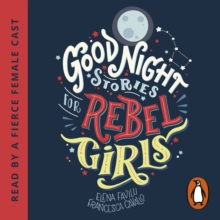Good Night Stories for Rebel Girls, CD-Audio Book