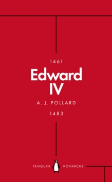 Edward IV (Penguin Monarchs) : The Summer King, Paperback / softback Book